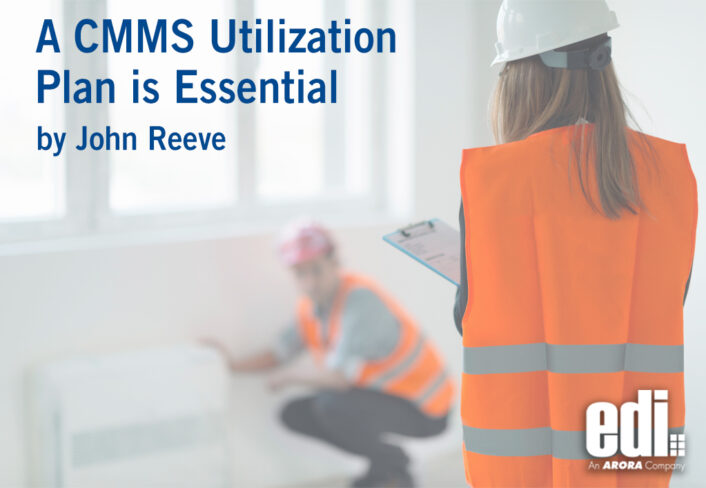 A CMMS Utilization Plan is Essential